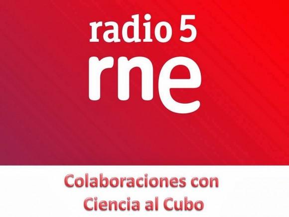 Mis colaboraciones en Ciencia al cubo de RNE