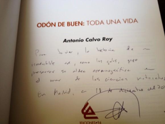Para Javier, la historia de un irreductible que, como los galos, supo preservar su aldea oceanográfica en el mar de las ciencias naturales. Antonio Calvo Roy