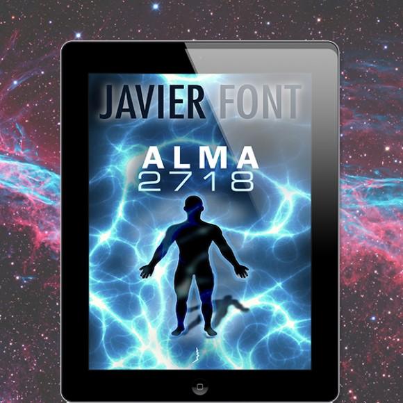 Alma 2.718, una novela de Javier Font