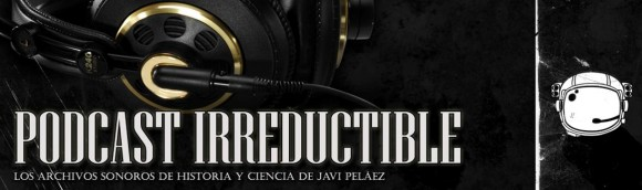 El Podcast Irreductible
