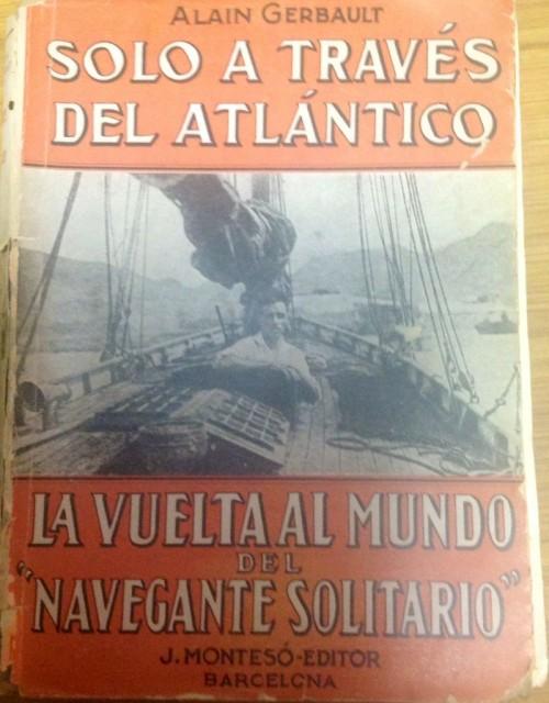 Solo a través del Atlántico - Alain Gerbault